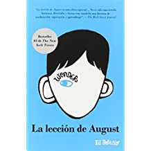 La lecci?n de August: Wonder (Spanish-langugae Edition) (Spanish Edition) by R. J. Palacio (2014-04-01)