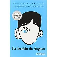 La Leccion de August: Wonder (Spanish-Langugae Edition) by R J Palacio (2014-04-06)