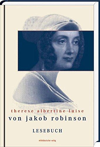 Therese Albertine Luise von Jakob Robinson: Lesebuch