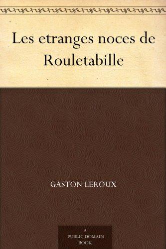 Couverture du livre Les etranges noces de Rouletabille