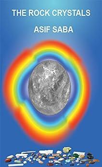 The Rock Crystals (English Edition) von [Saba, Asif]