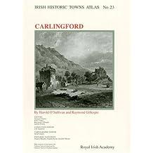 Carlingford (Irish Historic Towns Atlas)