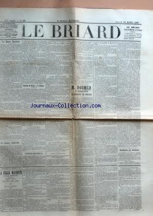 BRIARD (LE) [No 56] du 25/07/1896 - LES MENEES ROYALISTES - UNE CIRCULAIRE CONFIDENTIELLE - REPONSE DU BERGER A LA BERGERE - LA CLASSE DE 1871 - ASCENSION MINISTERIELLE - CE QUE COUTE UN TRAITRE - A LA JEUNESSE DE FRANCE - LES DELITS DE CHASSE - LES DROITS SUR LES SUCRES - REPRESENTATIONS WAGNERIENNES A BAYREUTH (BAVIERE) - M. DOUMER A PROVINS - LE DISCOURS DE PROVINS - RECOMPENSES AUX INSTITUTEURS - LA FILLE MAUDITE PAR EMILE RICHEBOURG - LE CRIME D'UN AUTRE - UNE