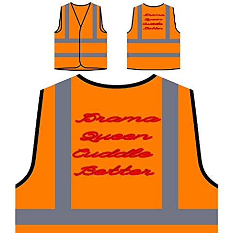 Drama Queen Cuddle Better Personalized Hi Visibility Orange Safety Jacket Vest Waistcoat aa75vo