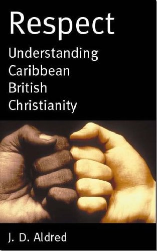 respect-understanding-caribbean-british-christianity-by-joe-aldred-31-dec-2005-paperback