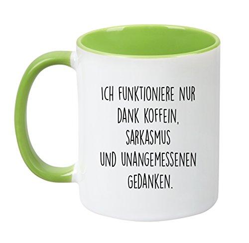 ''Ich funktioniere nur dank Koffein, Sarkasmus und unangemessenen Gedanken '' - TassenTicker -...