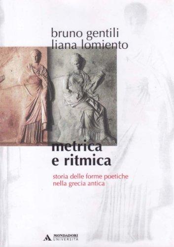Metrica e ritmica. Storia delle forme poetiche nella Grecia antica