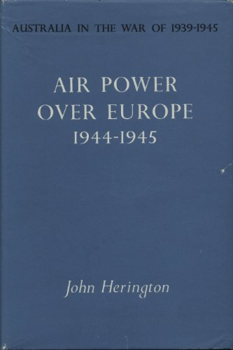 air-power-over-europe-1944-1945-australia-in-the-war-of-1939-45
