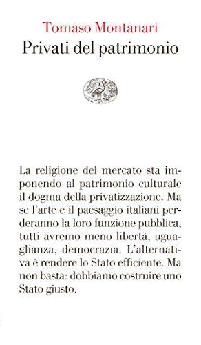 Privati del patrimonio (Vele) por Tomaso Montanari