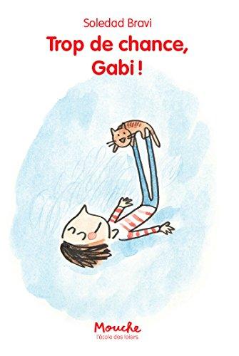 """<a href=""""/node/13682"""">Trop de chance, Gabi !</a>"""