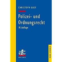 Polizei- und Ordnungsrecht (Mohr Lehrbuch)