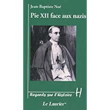 Pie XII face aux nazis