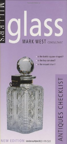 Miller's: Glass: Antiques Checklist (Miller's Antiques Checklists) by Mark West (2000-05-25)