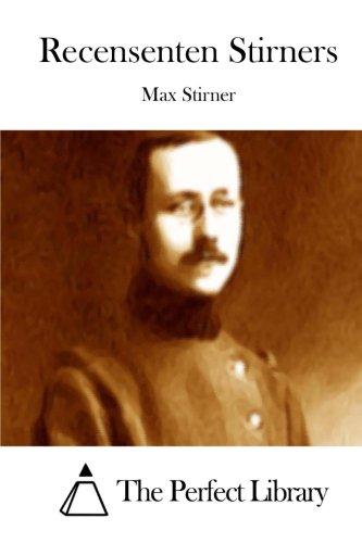 Recensenten Stirners (Perfect Library)