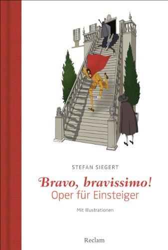 bravo-bravissimo-oper-fur-einsteiger-mit-illustrationen-des-autors