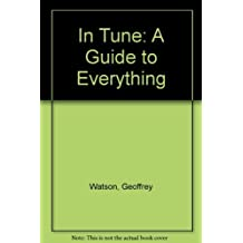 In Tune: A Guide to Everything
