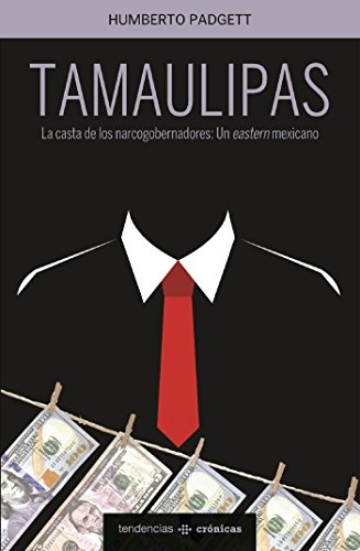 Tamaulipas por Humberto Padgett León