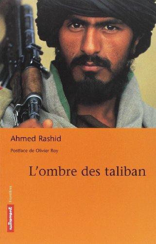 L'Ombre des Taliban par Ahmed Rashid