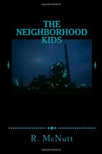 The Neighborhood Kids: A Screenplay