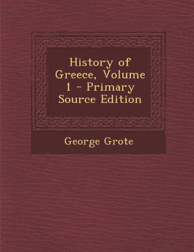History of Greece, Volume 1