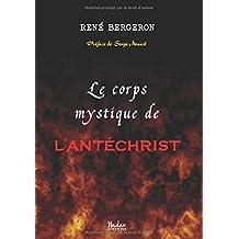 Le Corps Mystique de l'Antéchrist