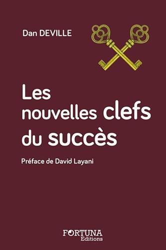 Les nouvelles clefs du succès