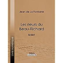 Les rieurs du Beau-Richard: Ballet