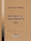 Les rieurs du Beau-Richard: Ballet (French Edition)