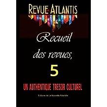 Revue Atlantis, recueil des revues 5, un authentique trésor culturel