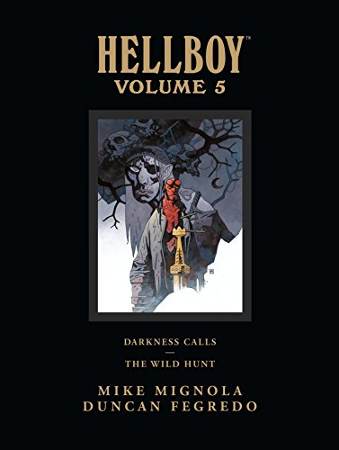 Hellboy Library Edition Volume 5: Darkness Calls and The Wild Hunt