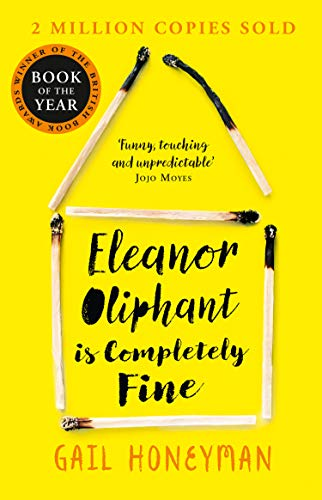Eleanor Oliphant is Completely Fine: Debut Sunday Times Bestseller and Costa First Novel Book Award winner (English Edition) (Videos Black History)