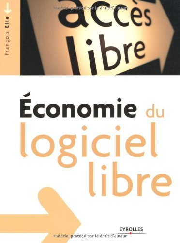 Economie du logiciel libre par François Elie