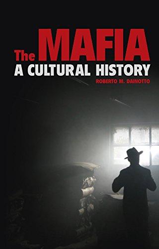 The Mafia: A Cultural History English Edition