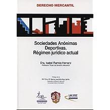 Sociedades Anónimas Deportivas: Régimen jurídico actual (Derecho Mercantil)