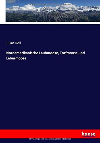 nordamerikanische-laubmoose-torfmoose-und-lebermoose