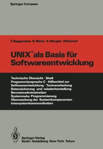 UNIX als Basis für Softwareentwicklung (Springer Compass) por Thomas Baggenstos