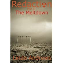 Redaction: The Meltdown: A Novel of the Apocalypse: Volume 2 by Linda Andrews (2012-12-06)