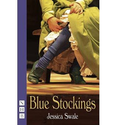 [(Blue Stockings)] [ By (author) Jessica Swale ] [April, 2014]
