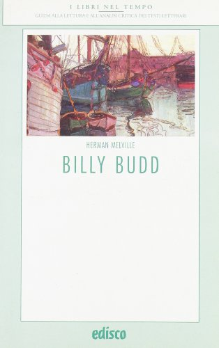 Billy Budd. Con materiali per il docente
