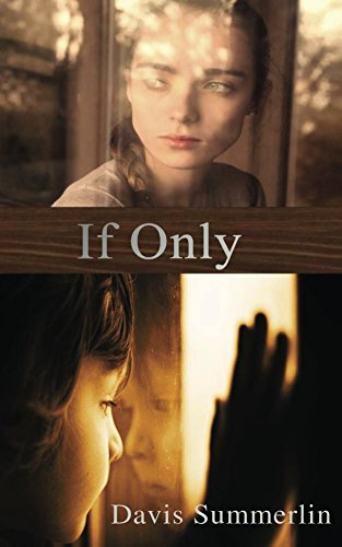 If Only: A Pregnancy Fiction Novel (English Edition)