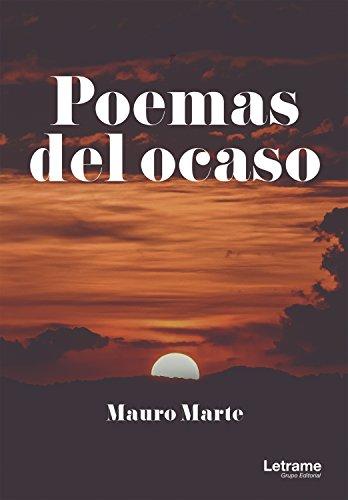 Poemas del ocaso (Poesía nº 1) por Mauro Marte