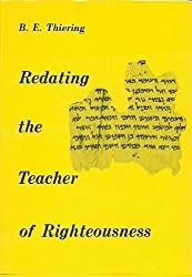 Redating the Teacher of Righteousness
