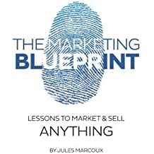 Amazon jules marcoux books biography blogs audiobooks kindle the marketing blueprint lessons to market sell anything by jules marcoux 2015 malvernweather Choice Image