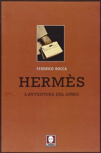 Hermès. L'avventura del lusso