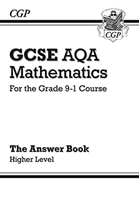 GCSE Maths AQA Answers for Workbook: Higher - for the Grade 9-1 Course (CGP GCSE Maths 9-1 Revision) from Coordination Group Publications Ltd (CGP)