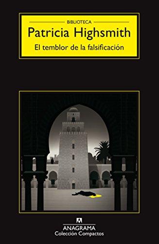 El Temblor De La Falsificación (Compactos) por Patricia Highsmith