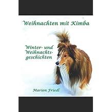 Weihnachten mit Kimba: Winter- und Weihnachtsgeschichten