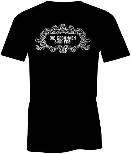 Die Gedanken Sind Frei ★ Rundhals-T-Shirt Männer-Herren ★ hochwertig bedruckt mit lustigem Spruch ★ Die perfekte Geschenk-Idee (01) schwarz