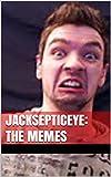 JackSepticEye: The Memes (English Edition)