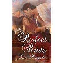 [(His Perfect Bride)] [By (author) Jenn Langston] published on (December, 2013)